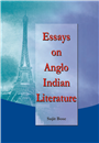 Essays on Anglo Indian Literature