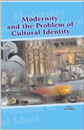 Modernity and the Problem of Cultural Identity